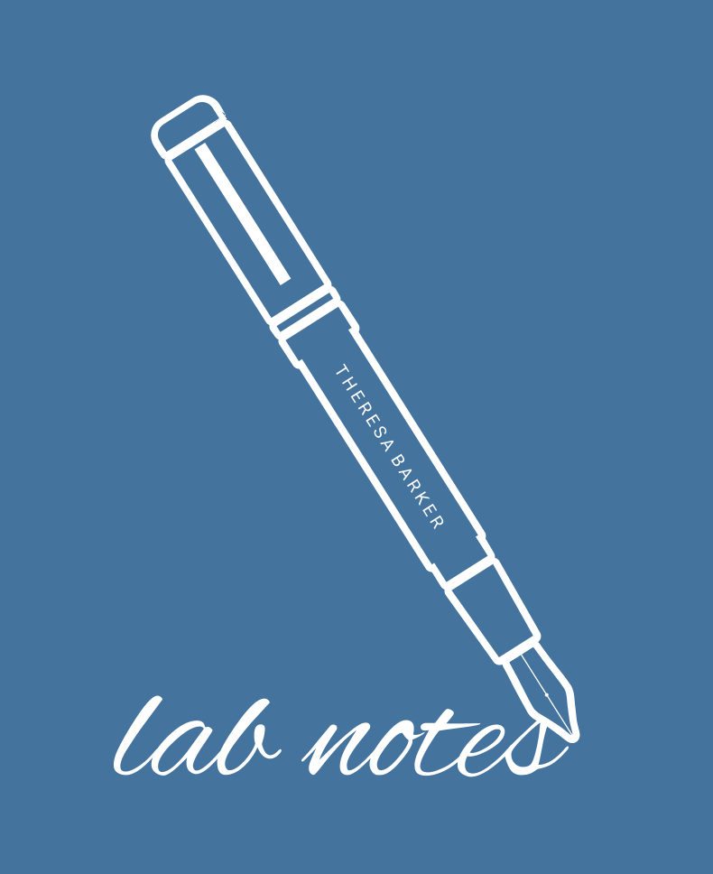 Theresa Barker – Lab Notes